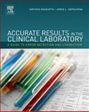 Accurate Results in the Clinical Laboratory : A Guide to Error Detection and Correction, , 0124157831