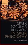 Greek Popular Religion in Greek Philosophy, Mikalson, Jon D., 0199577838