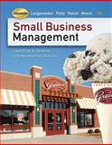 Small Business Management : Launching and Growing Entrepreneurial Ventures (with Printed Access Card), Longenecker, Justin G. and Petty, J. William, 0324827830