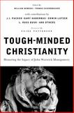 Tough-Minded Christianity, Broadman and Holman Publishers Staff, 0805447830