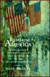 Remaking America : Public Memory, Commemoration, and Patriotism in the Twentieth Century, Bodnar, John, 0691047839