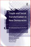 Courts and Social Transformation in New Democracies : An Institutional Voice for the Poor?, , 0754647838