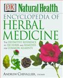 Encyclopedia of Herbal Medicine, Andrew Chevallier, 0789467836