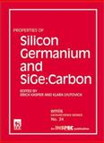 Properties of Silicon Germanium and SiGe : Carbide, K. Lyutovich, E. Kasper, 0852967837