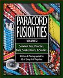 Paracord Fusion Ties - Volume 2, J.D. Lenzen, 0985557834