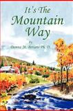 It's the Mountain Way, Donna M. Bevans, 1477277838