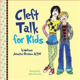 Cleft Talk for Kids, Melissa, Melissa Johnston-Burnham,, 1482367831