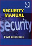 Security Manual : Eighth Edition, Brooksbank, David, 0566087839