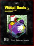 Microsoft Visual Basic 5 Introductory Concepts and Techniques, Shelly, Gary B. and Cashman, Thomas J., 0789527839