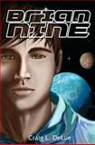 Brian Nine, Craig DeLue, 1468047833