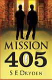 Mission 405, S. E. Dryden, 1617397830
