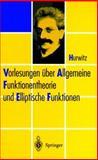 Vorlesungen Ãœber Allgemeine Funktionentheorie und Elliptische Funktionen, Hurwitz, 3540637834