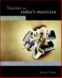 Theory for Today's Musician, Turek, Ralph, 0073197831