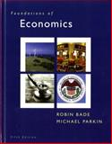 Foundations of Economics, Bade, Robin and Parkin, Michael, 0131367838