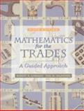 Mathematics for the Trades : A Guided Approach, Carman, Robert A. and Saunders, Hal M., 0139077839