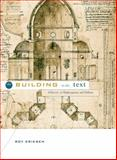 The Building in the Text : Alberti to Shakespeare and Milton, Eriksen, Roy, 0271027835