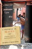 A Promise in Haiti, Mark Curnutte, 0826517838