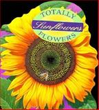 Totally Sunflowers, Joanna Poncavage, 0890877831
