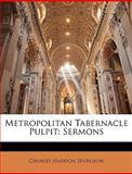 Metropolitan Tabernacle Pulpit, Charles H. Spurgeon, 1146117833