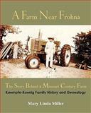 A Farm near Frohna, Mary Linda Miller, 1453707832