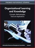 Organizational Learning and Knowledge : Concepts, Methodologies, Tools and Applications, USA Information Resources Management Association, 160960783X