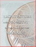 Architecture and Geometry in the Age of the Baroque, Hersey, George L., 0226327833