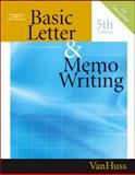 Basic Letter and Memo Writing, VanHuss, Susan H., 0538727837