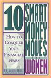 10 Smart Money Moves for Women 9780809227839