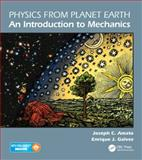 Physics from Planet Earth, Joseph C. Amato and Enrique J. Galvez, 1439867836
