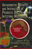 Antagonistic Activity and Interaction of Probiotic Bacteria with Intestinal Microbiota, , 1613247834