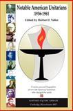 Notable American Unitarians 1936-1961, Herbert Vetter, 0615147844