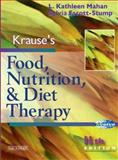 Krause's Food, Nutrition and Diet Therapy, Mahan, L. Kathleen and Escott-Stump, Sylvia, 0721697844