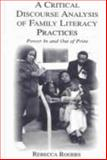 A Critical Discourse Analysis of Family Literacy Practices : Power in and Out of Print, Rogers, Rebecca, 0805847847