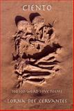 Ciento : 100 100-Word Love Poems, Cervantes, Lorna Dee, 091672784X