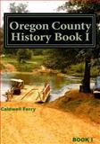 Oregon County History Book I, Mildred McCormick, 1495337847