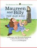 Maureen and Billy, the Bad Kids, Maureen Ann Richards Kostalnick and Daniel Jon Kostalnick, 1618637843