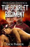 The Scarlet Regiment, Dick Parker, 1627617841