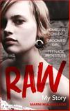 Raw, Marni Mulholland, 0091957842