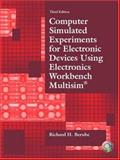 Computer Simulated Experiments for Electronic Devices Using Electronics Workbench Multisim, Berube, Richard H., 0130487848