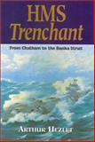 HMS Trenchant, Arthur Hazlett, 0850527848