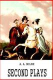 Second Plays, A. A. Milne, 1481847848