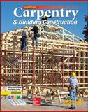 Carpentry and Building Construction, Feirer and Glencoe McGraw-Hill Staff, 0078797845