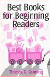 Best Books for Beginning Readers, Gunning, Thomas G., 020526784X