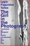 The Girl in the Photograph, Telles, Lygia Fagundes, 1564787842