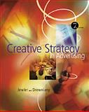 Creative Strategy in Advertising, Jewler, A. Jerome and Drewniany, Bonnie L., 0534557848