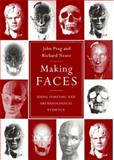 Making Faces : Using Forensic and Archaeological Evidence, Prag, John and Neave, Richard, 0890967849