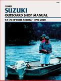 Suzuki Outboard - 9.9-70 Hp Four-Stroke, 1997-2000, Clymer Publications Staff and Penton Staff, 0892877847
