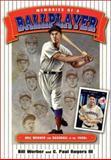 Memories of a Ballplayer, Bill Werber and C. Paul Rogers, 0910137846