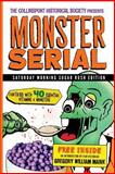 The Collinsport Historical Society Presents MONSTER SERIAL, Wallace McBride, 1494867842