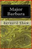 Major Barbara, George Bernard Shaw, 1497387841